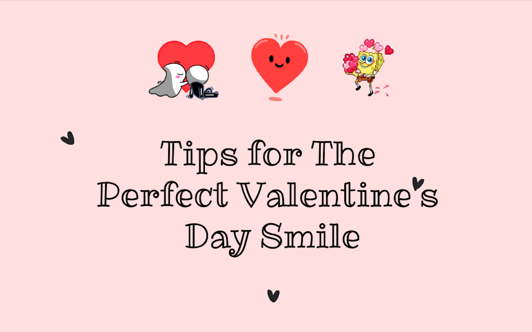 Tips for The Perfect Valentine's Day Smile from your Port Macquarie Dentist