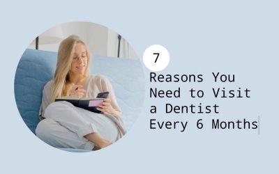 7 Reasons You Need to Visit a Dentist Every 6 Months from Port Macquarie Dental Centre